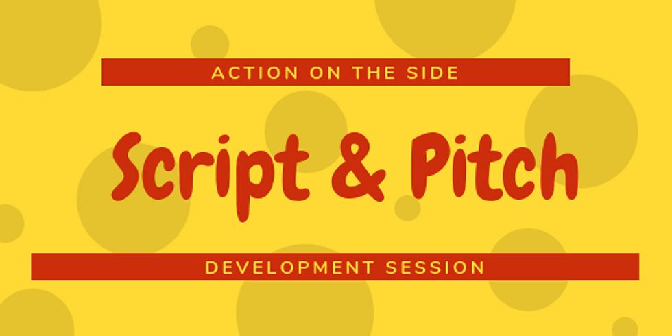 Pitch & Script