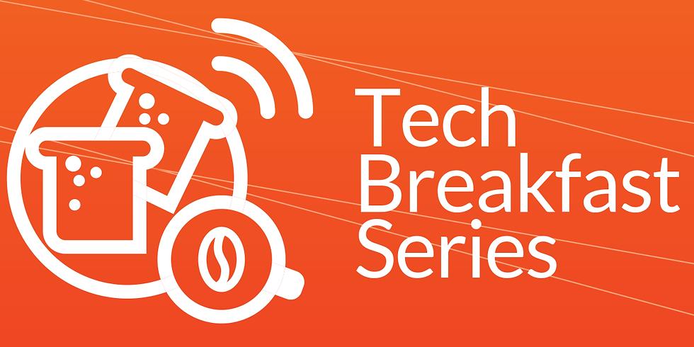 Tech Breakfast Series: What's new in tech?