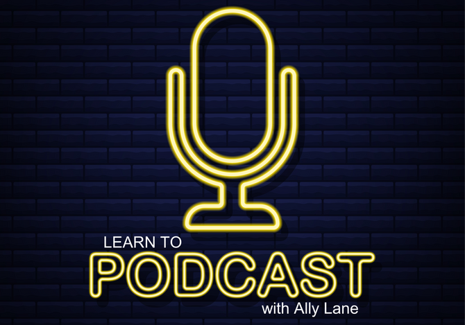 Learn To Podcast Online Class