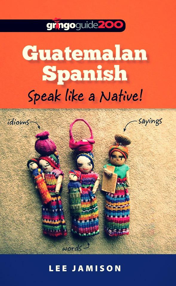 Phrase Book Guatemalan Spanish