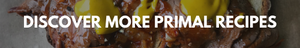 primal recipes link