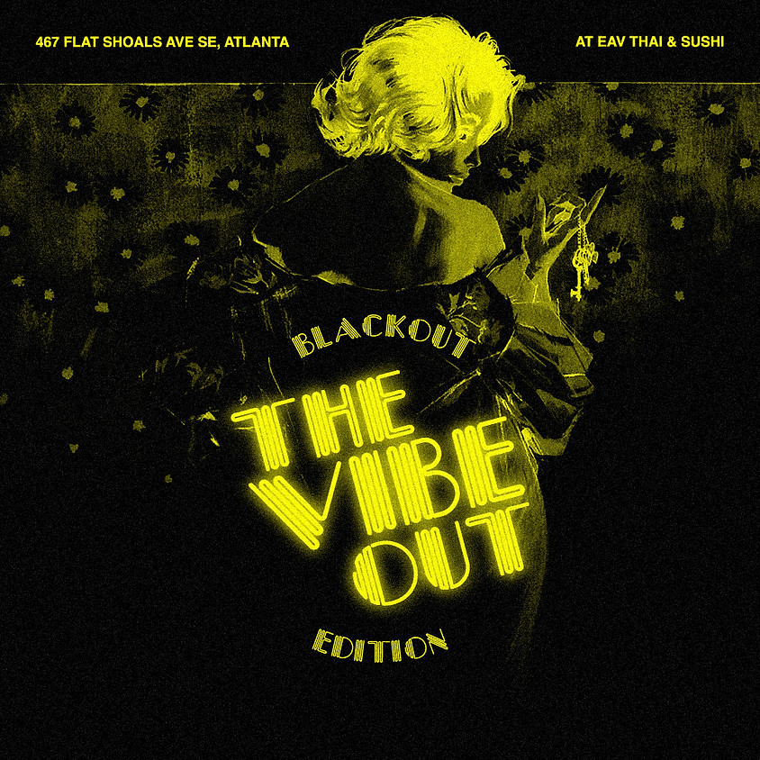 The Vibe Out (Blackout Edition)