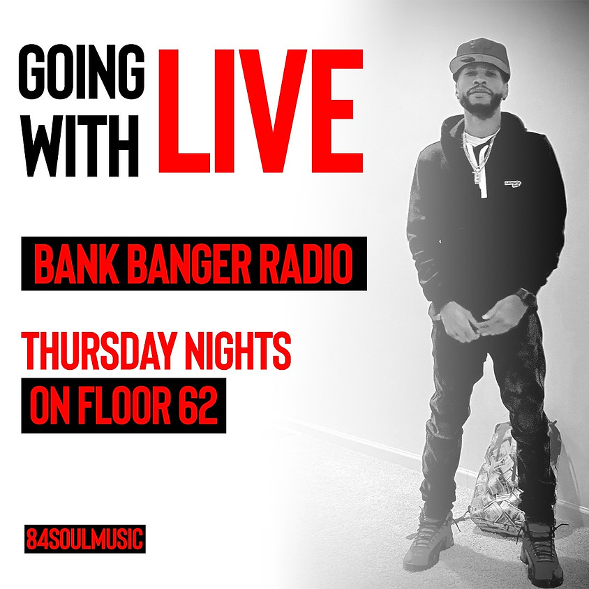 Bank Banger Radio (Hosted by DJ Will The Bank x DJ J.Soul) Ep3