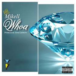 Mikell - Whoa