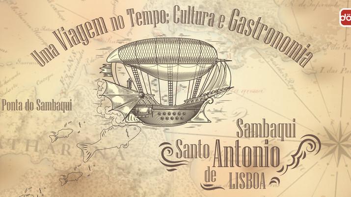 Sambaqui & Santo Antônio de Lisboa. Uma Viagem no Tempo: Cultura & Gastronomia.