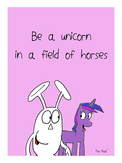 A4 Poster - Be a unicorn in a field of horses (pink)