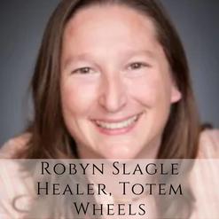 Robyn Slagle Healer, Totel Wheels new th