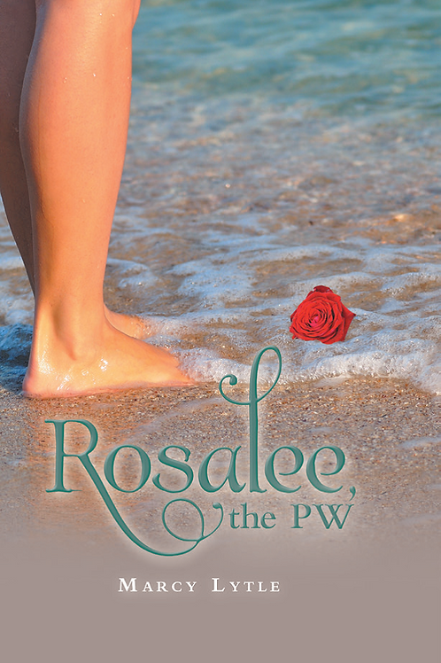 Rosalee, The PW