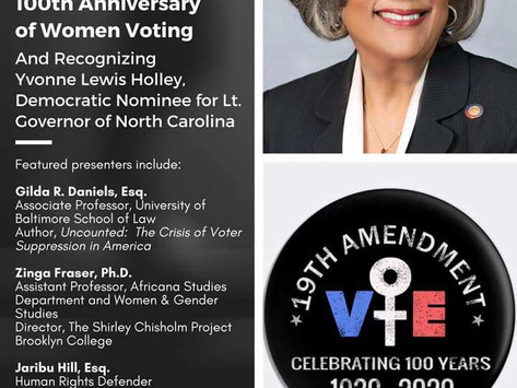 8/18/20 Commemorating the 100th Anniversary of Women Voting and Recognizing Yvonne Lewis Holley