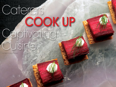 Caterers Cook Up Captivating Cuisine