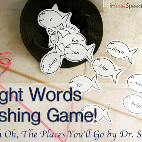 Sight Words Fishing Game with Oh the Places You'll Go by Dr. Seuss