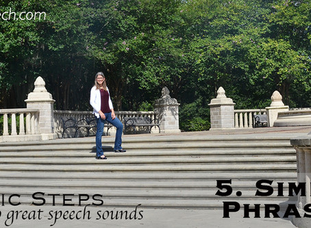 8 Basic Steps to Great Speech Sounds! - Step 5 - Simple Phrases