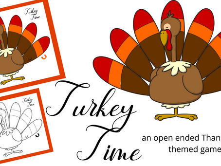 Turkey Time - an open-ended Thanksgiving Themed game