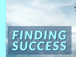 Finding Success [9-8-19]