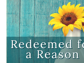 Redeemed for a Reason [4-26-20]