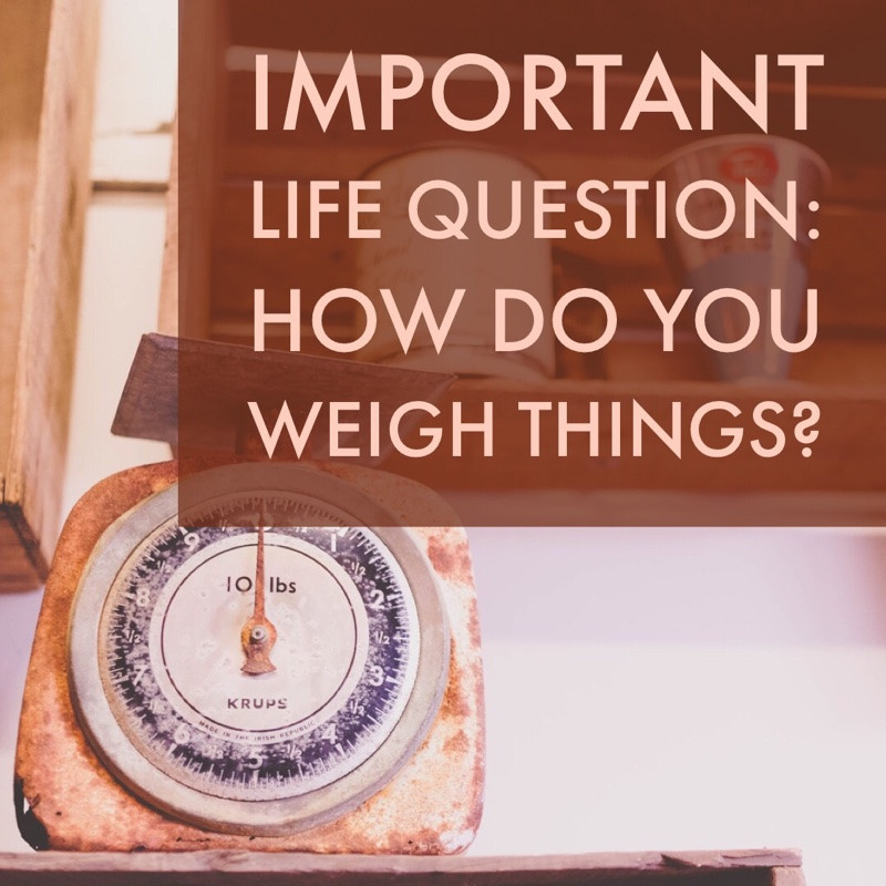 How do you weigh things?