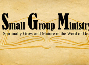 Upcoming Small Group Ministry information 2019/2020