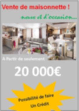 La possibilité d'acheter une maisonnette pour seulement 20 000€, C'est génial et c'est uniqument au parc du bois joli à 20 minutes de Cergy seulement