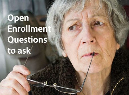 "Open Enrollment Questions to ask... ""Am I Missing Something?"""