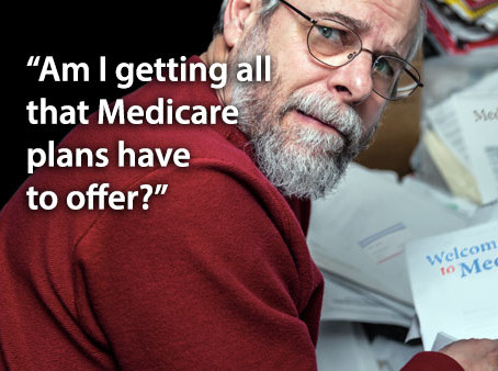 "More Open Enrollment Questions to ask... ""Am I Getting All That Medicare Plans Have to Offer?"""
