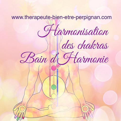 Harmonisation des chakras, bain d'harmonie