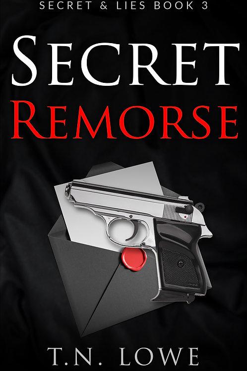 Secret Remorse