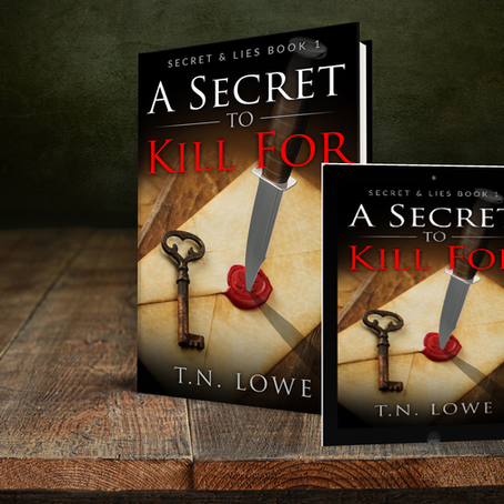 A Secret To Kill For Secret & Lies Series Book 1