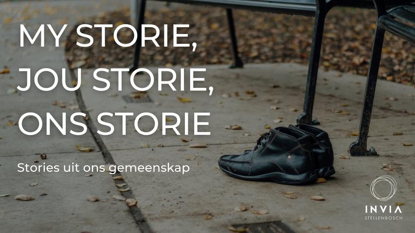 JOU storie, MY storie, ONS storie