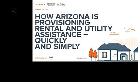 How Arizona is Provisioning Rental and Utility Assistance - Quickly and Simply