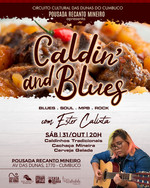 Caldin' and Blues - Recanto Mineiro