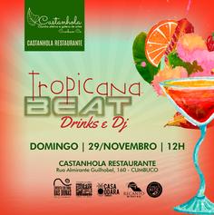 Tropicana Beat - Restaurante Castanhola