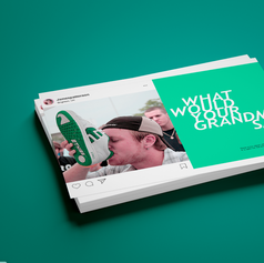 """What would your grandma say?"" - Campagne Publicitaire"