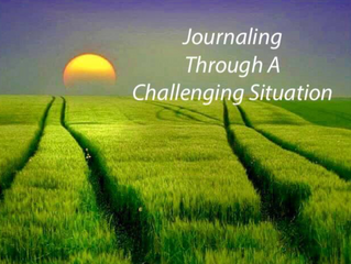 Journaling Through A Challenging Situation