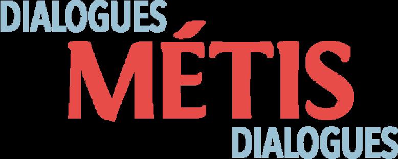 Dialogues Métis Dialogues