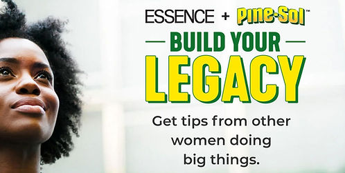 Essence and Pinesol build your legacy BP