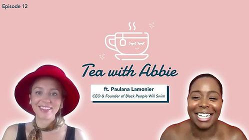 Tea with Abbie and Paulana Lamonier