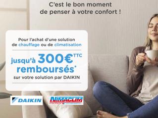 Jusqu'au 31 mai profitez jusqu'à 300€ de remise sur votre installation Daikin avec Nimaclim