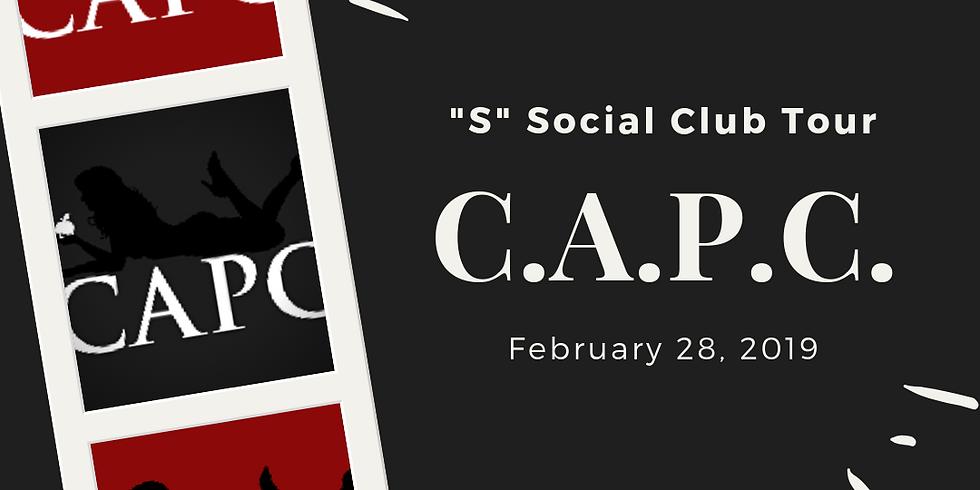 """February """"S"""" Social - Club Tour (C.A.P.C)"""