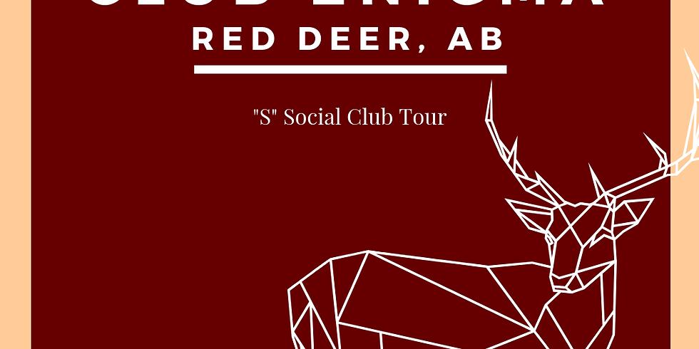 "May ""S"" Social - Club Tour (Club Enigma - Red Deer, AB)"