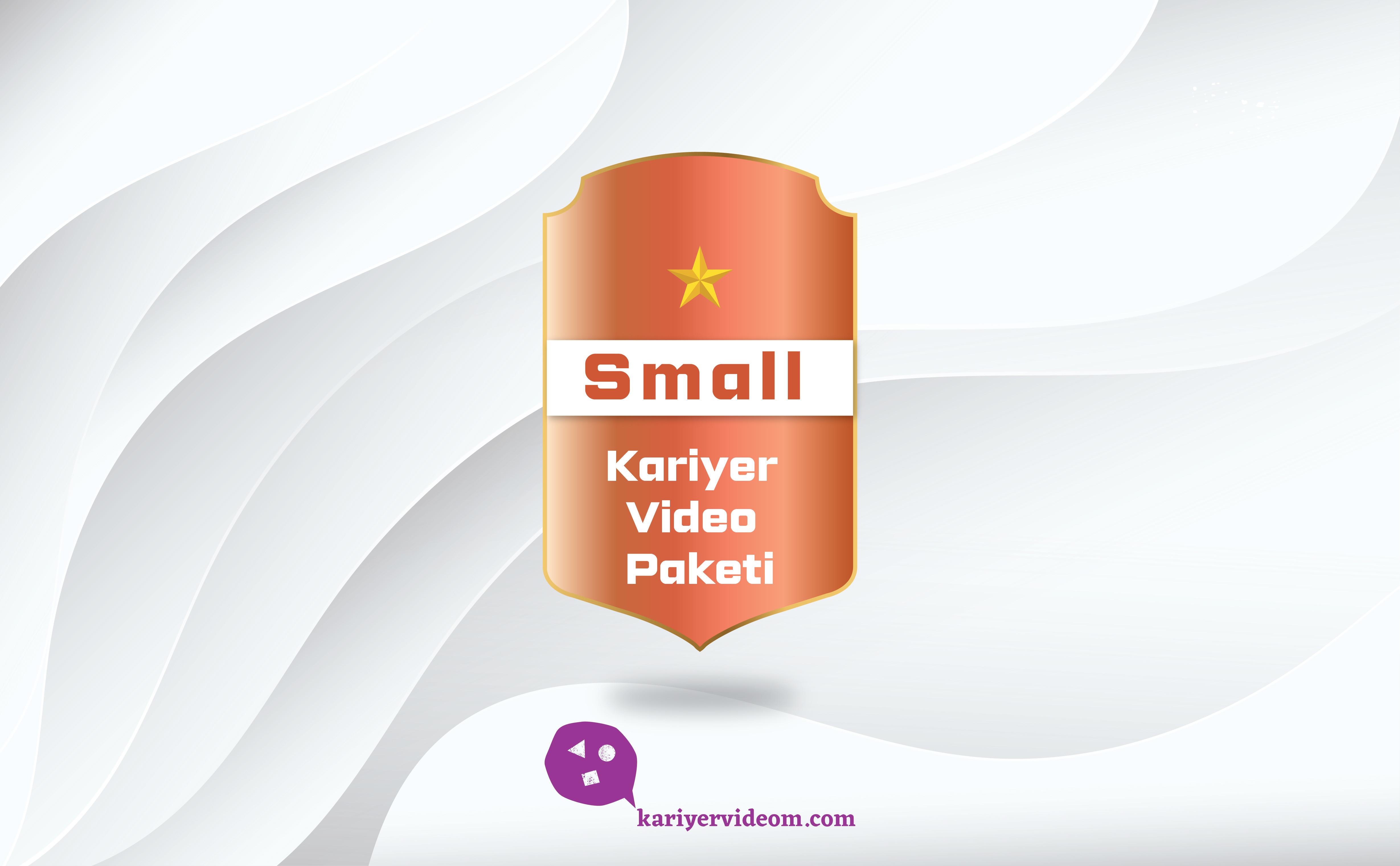 Small Kariyer Videom Paketi