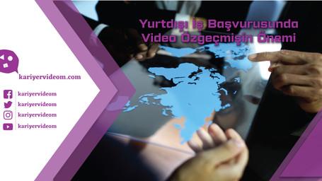 Yurtdışı İş Başvurusunda Video Özgeçmişin Önemi
