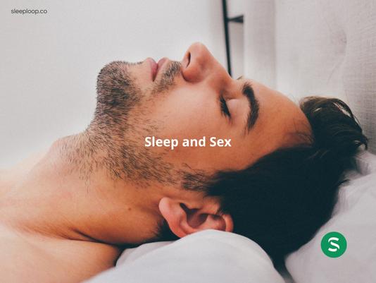 Sleep and Sex