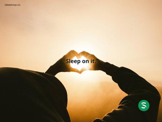 """Sleep Performance and Stress: """"Sleep on it."""""""
