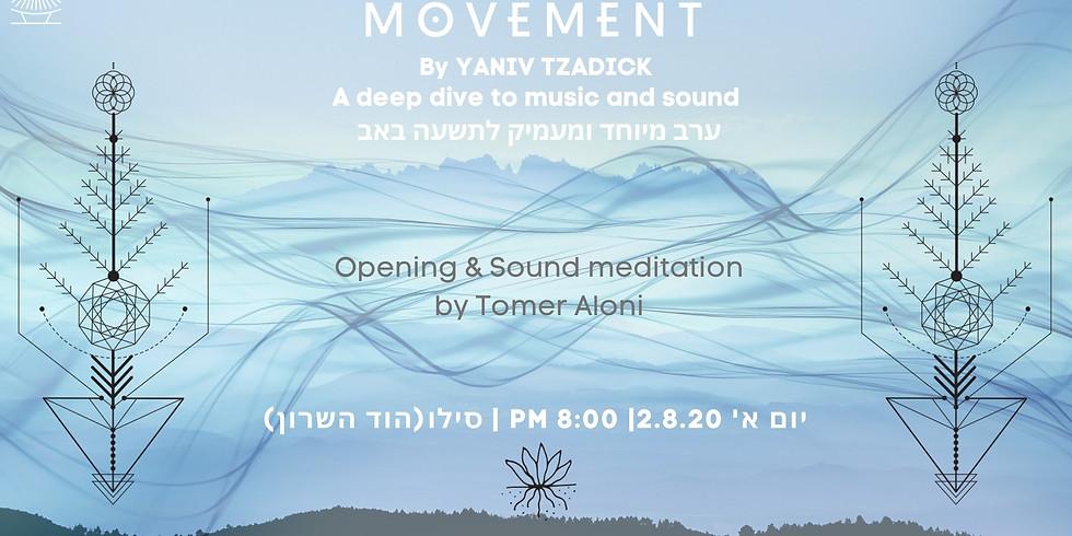 Movement by Yaniv Tzadick Hosting Danny Kuttner