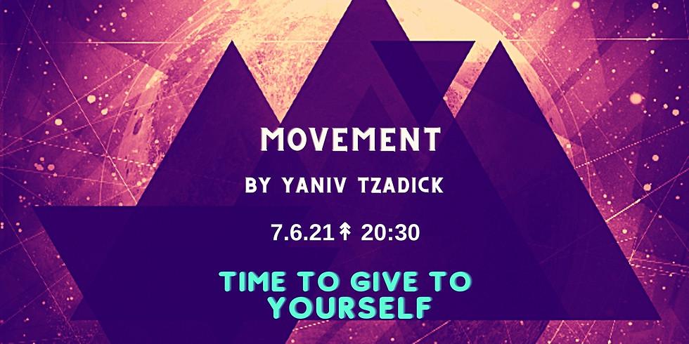 MOVEMENT BY YANIV TZADICK 7.6.21
