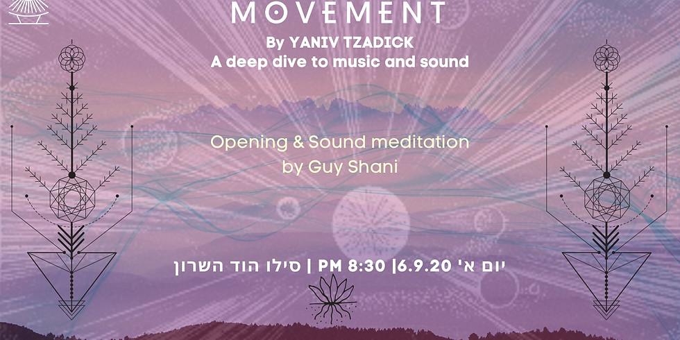 Movement Hosting Guy Shani- Silo 6.9.20