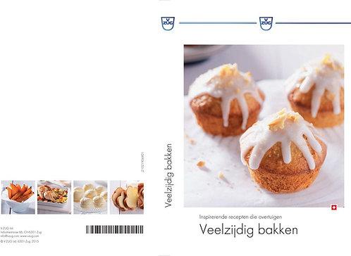 """receptenboek """"veelzijdig bakken"""" Nederlandse versie"""