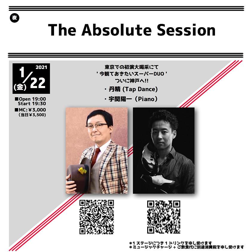 <時間変更>The Absolute Session