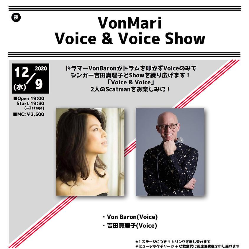 VonMari Voice&Voice Show