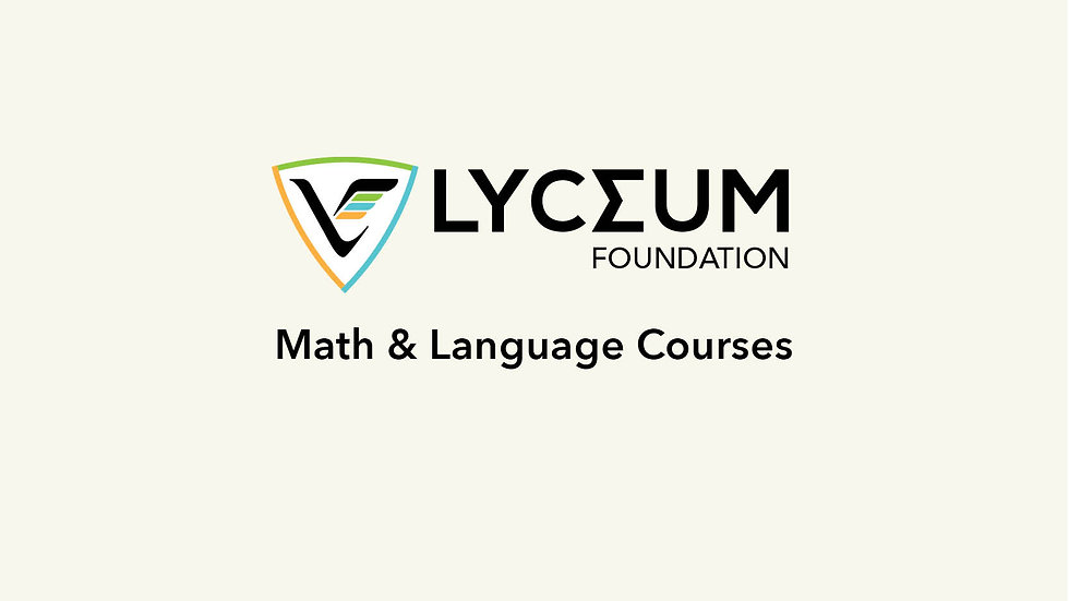 Lyceum Foundation Math & Language Program